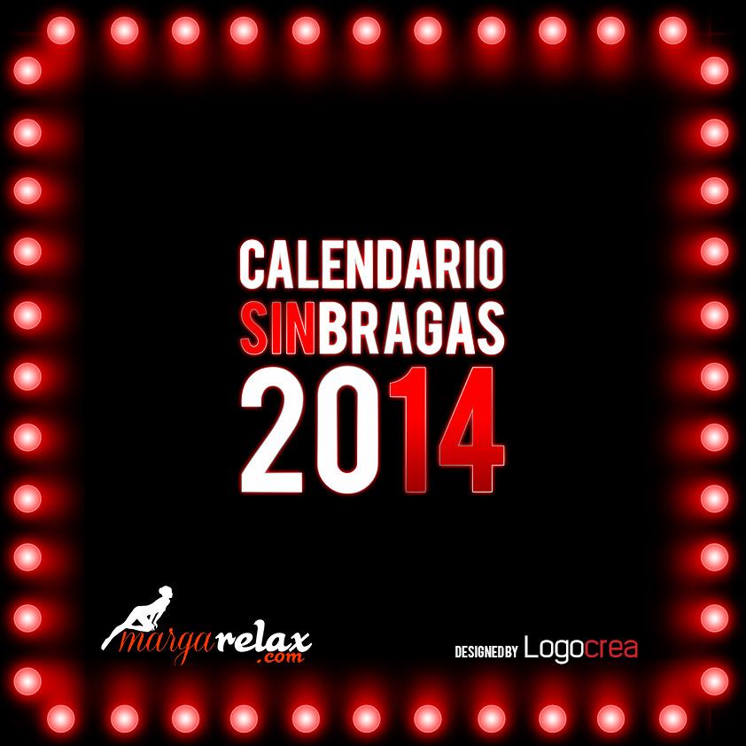 Calendario Sin Bragas 2014 para Margarelax.com